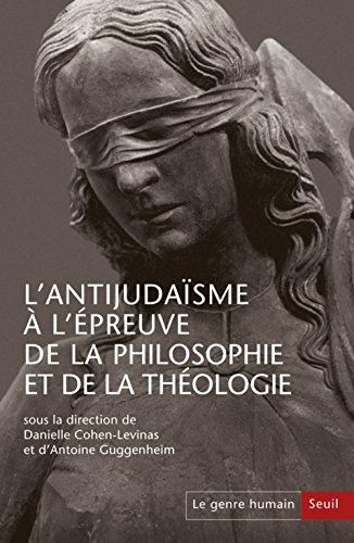 Genre Humain, N  56-57. l'Antijudaisme a l'Epreuve de la Philosophie et de la Theologie (le)