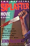 The Official Splatter Movie Guide (0312029586) by McCarty, John