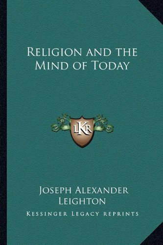 Religion and the Mind of Today