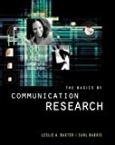 The Basics of Communication Research (with InfoTrac ) (Wadsworth Series in Speech Communication)