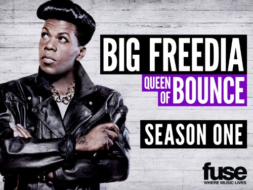 Big Freedia: Queen of Bounce Season 1