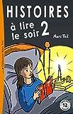 Histoires � lire le soir 2
