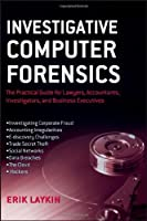 Investigative Computer Forensics Front Cover