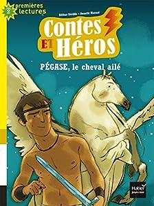 """Afficher """"Contes et Héros<br /> Pégase, le cheval ailé"""""""