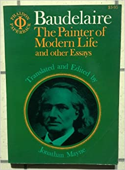 the painter of modern life and other essays jonathan mayne