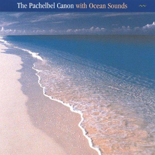 Pachelbel Canon / Ocean Sounds