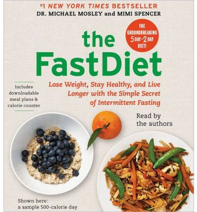 [ THE FASTDIET: LOSE WEIGHT, STAY HEALTHY, AND LIVE LONGER WITH THE SIMPLE SECRET OF INTERMITTENT FASTING ] BY Mosley, Michael ( AUTHOR )Apr302013 ( Compact Disc ) Picture