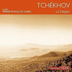 La steppe | Livre audio