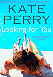 Looking for You (A Laurel Heights Novel)