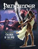 img - for Pathfinder #14 Second Darkness: Children of the Void (Pathfinder: Adventure Path) book / textbook / text book