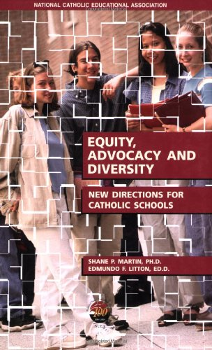 Equity, Advocacy and Diversity: New Directions for Catholic Schools