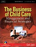 The Business of Child Care: Management and Financial Strategies