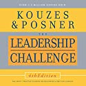 The Leadership Challenge, 4th Edition Audiobook by James M. Kouzes, Barry Z. Posner Narrated by James M. Kouzes, Barry Z. Posner