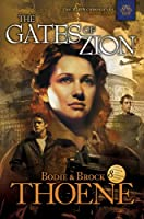 The Gates of Zion (The Zion Chronicles Book 1) (English Edition)