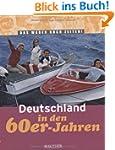 Deutschland in den 60er-Jahren: Das w...