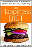 The Happiness Diet: A Nutritional Prescription for a Sharp Brain, Balanced Mood, and Lean, Energized Body Reviews