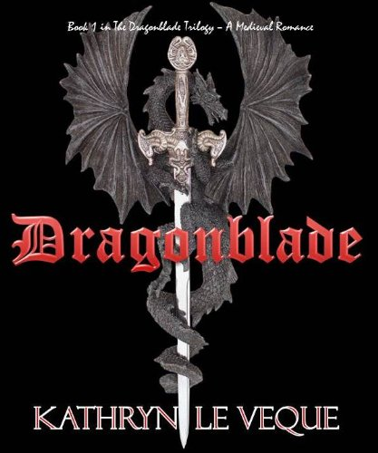 Dragonblade (The Dragonblade Trilogy)