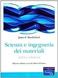 Scienza e ingegneria dei materiali (8871925777) by James F. Shackelford