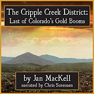 Cripple Creek District Audiobook