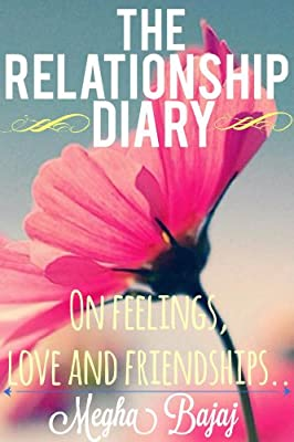 The Relationship Diary..: On feelings, love and friendships..