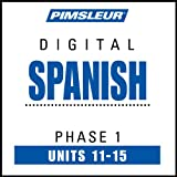 Spanish-Phase-1-Unit-11-15-Learn-to-Speak-and-Understand-Spanish-with-Pimsleur-Language-Programs