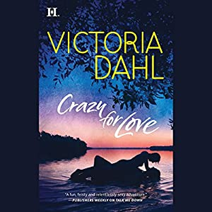 Crazy for Love Audiobook
