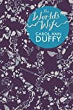 The World's Wife (033037222X) by Duffy, Carol Ann