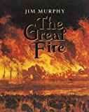 The Great Fire (Newbery Honor Book) (0590472674) by Jim Murphy