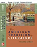 The American Tradition in Literature,...