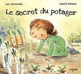 echange, troc Luc Foccroulle - Le secret du potager