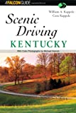 Scenic Driving Kentucky (Scenic Routes & Byways)