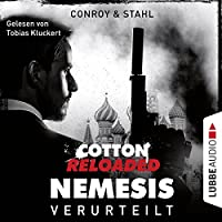Verurteilt (Cotton Reloaded: Nemesis 1) Hörbuch