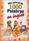 Mis primeras 1000 palabras en ingl�s