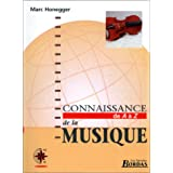 CONNAISSANCE DE LA MUSIQUE    (Ancienne Edition)par Marc Honegger