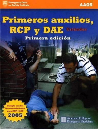 Primeros Auxilios, Rcp Y Dae Estandar, Primera edicion