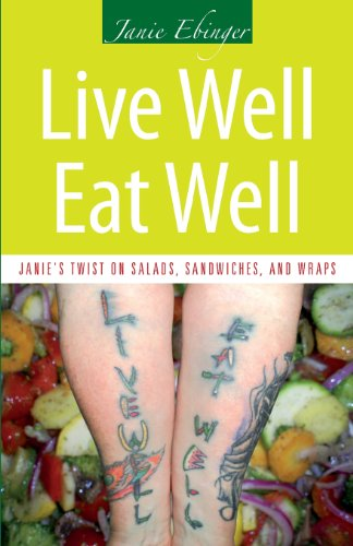 Live Well Eat Well by Janie Ebinger