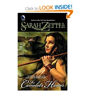 For Camelot's Honor by Sarah Zettel