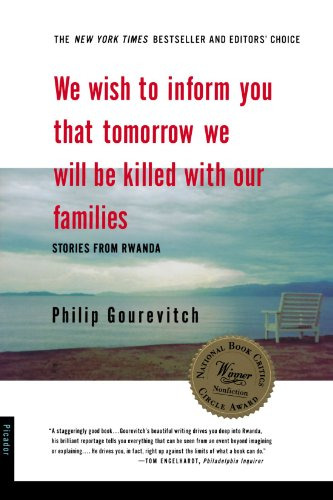 We Wish to Inform You That Tomorrow We Will be Killed With Our Families: Stories from Rwanda: Philip Gourevitch: 9780312243357: Amazon.com: Books