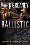 Ballistic: A Gray Man Novel