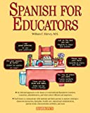 Spanish For Educators with Audio Compact Discs