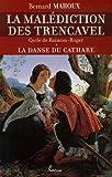 echange, troc Bernard Mahoux - La malédiction des Trencavel, Tome 1 : La danse du cathare : Cycle de Raimon-Roger