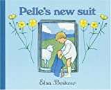 Pelle's New Suit (0863150926) by Beskow, Elsa