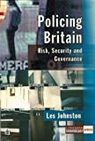 Policing in Britain (Longman Criminology Series)