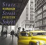 echange, troc Gerald Wilson - State Street Sweet