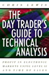 The Day Trader's Guide to Technical A...