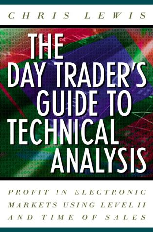 The day trader's guide to technical analysis
