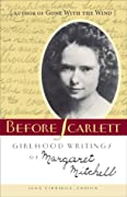 Before Scarlett: Girlhood Writings of Margaret Mitchell by Margaret Mitchell cover image