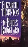 The Bride's Bodyguard (0553574256) by Thornton, Elizabeth