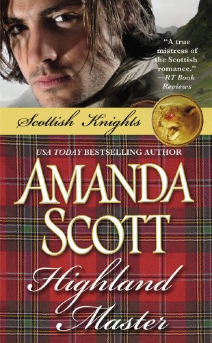 Highland Master (Scottish Knights), Amanda Scott