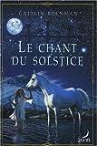Le chant du solstice